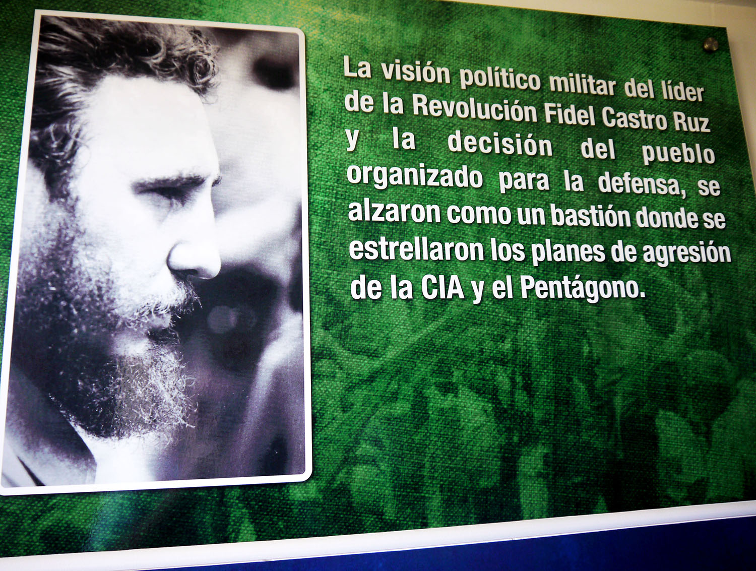 Museum display with photo of Fidel Castro.